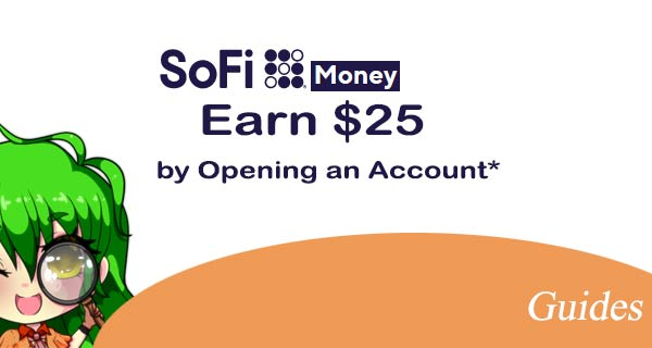 SoFi Money - Earn $25 by Opening an Account!