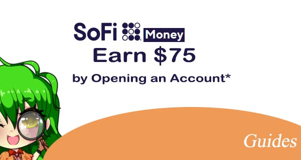 SoFi Money - Earn Cash by Opening an Account